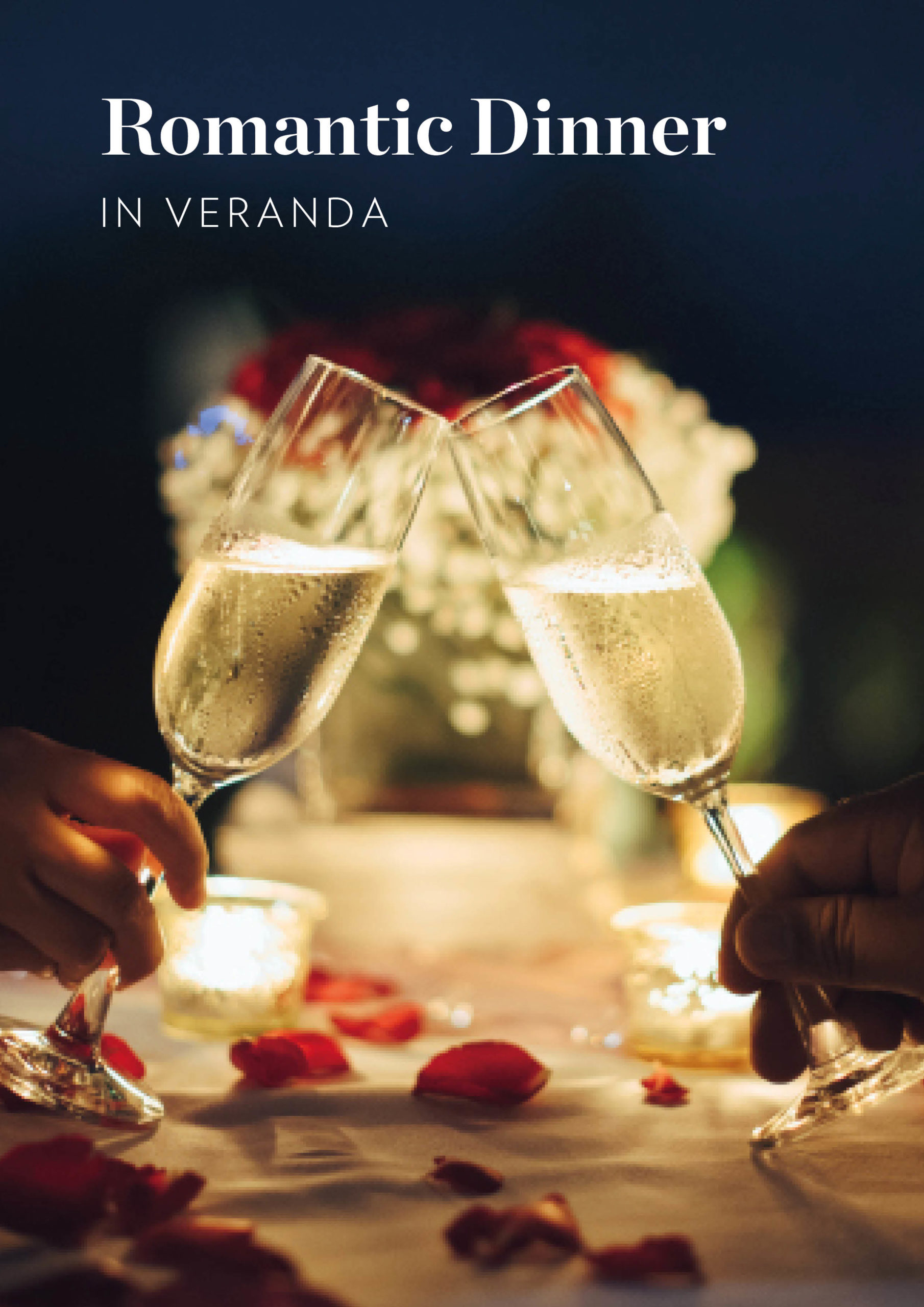 Romantic Dinner in Veranda